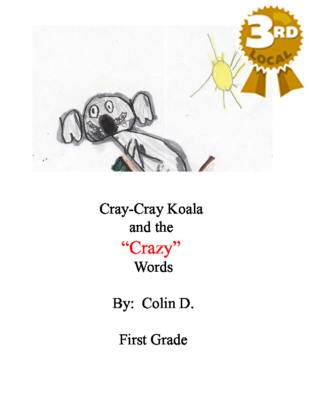 Cray-Cray Koala and the Crazy Words by Colin D.