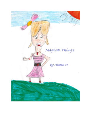 Magical Thingsby Aleeza N.