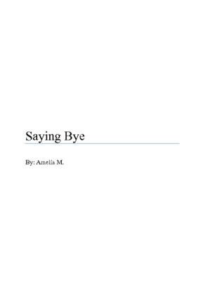 Saying Byeby Amelia M.