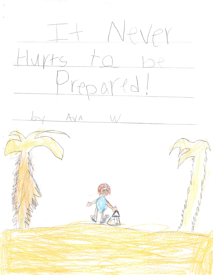 It Never Hurts to be Prepared by Ava W.