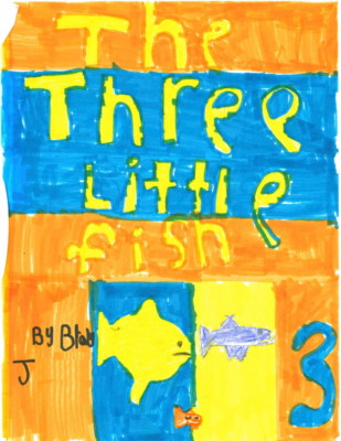 The Three Little Fish by Brody J.