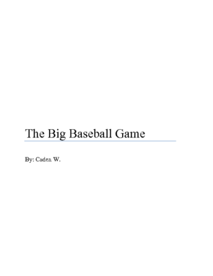 The Big Baseball Gameby Caden W.