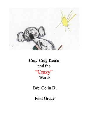 "Cray-Cray Koala and the ""Crazy"" Words by Colin D."