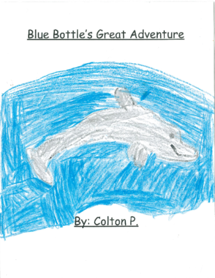 Blue Bottle's Great Adventureby Colton P.