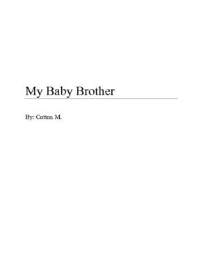 My Baby Brother by Cotton M.