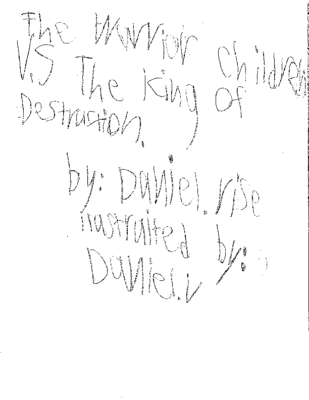 The Warrior Children vs. The King of Destructionby Daniel V.