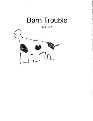 Barn Troubleby Evan M.