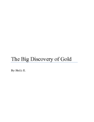 The Big Discovery of Goldby Hollis E.