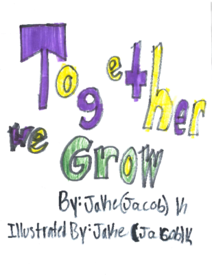 Together We Growby Jacob K.