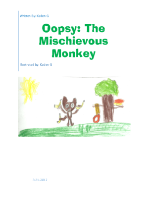 Oopsy: The Mischievous Monkeyby Kaden G.
