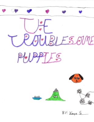 The Troublesome Puppiesby Kavya S.