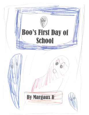 Boo's First Day of School by Margaux H.