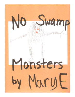 No Swamp Monstersby MaryElizabeth R.