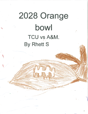 2028 Orange Bowl: TCU vs A&Mby Rhett S.