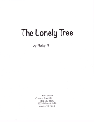 The Lonely Treeby Ruby R.