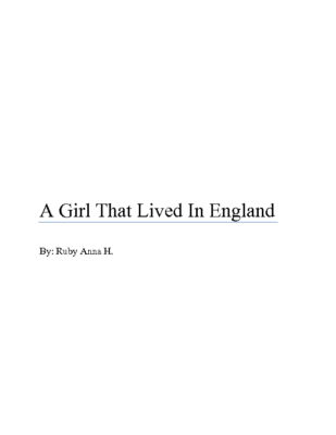 A Girl That Lived in Englandby RubyAnna H.