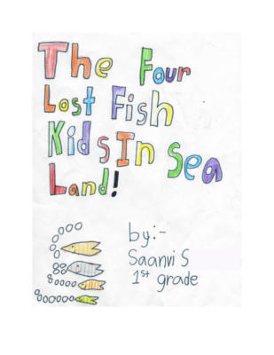 The Four Lost Fish Kids In Sea Land by Saanvi S.