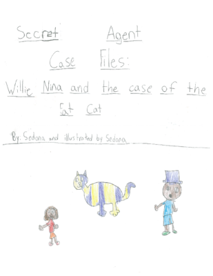 Secret Agent Case Files: Willie Nina and the Case of the Fat Cat by Sedona S.
