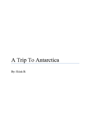 A Trip To Antarcticaby Shlok A. B.