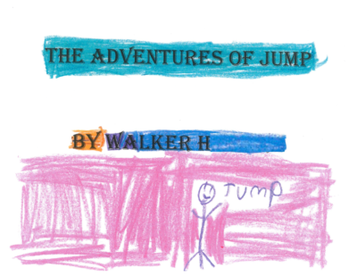 The Adventures of Jump by Walker H.