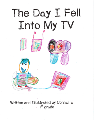 The Day I Fell Into My TV by Connar E.