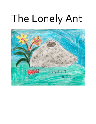 The Lonely Ant by Shone A. S.