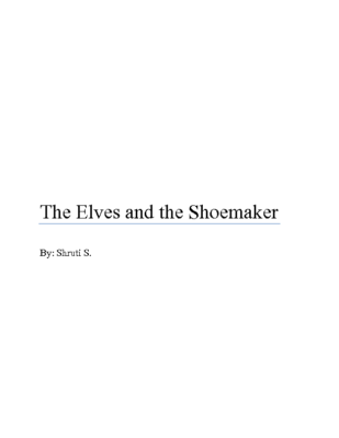 The Elves and the Shoemaker  by Shruti S.