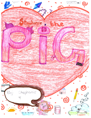 Stephanie, the Pig by Stephanie T.