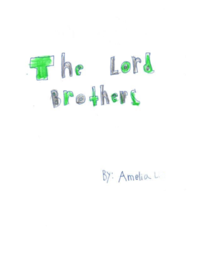 The Lord Brothers by Amelia L.