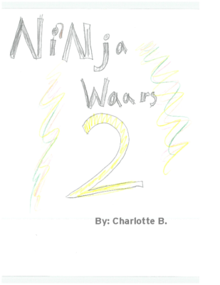 Ninja Warriors #2 by Charlotte B.
