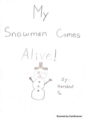 My Snowman Comes Alive! by Harshini S.