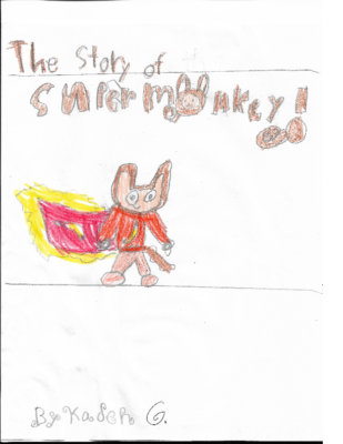 The Story of Super Monkey by Kaden G.
