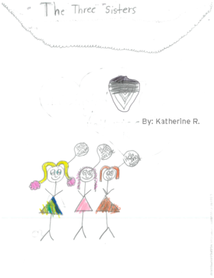 The Three Sisters by Katherine R.