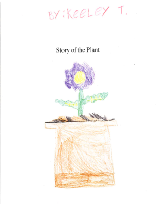 The Story of the Plant by Keeley T.