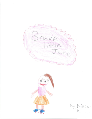 Brave Little Jane by Prisha A.