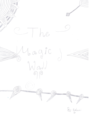 The Magic Wall by Saloni G.