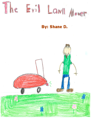The Evil Lawn Mower by Shane D.