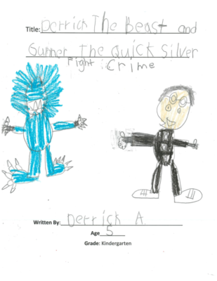 Derrick the Beast and Gunner the Quicksilver Fight Crime by Derrick A.