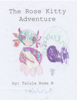 The Rose Kitty Adventure by Talula Rose B.