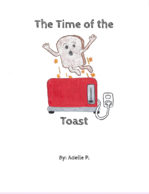 The Time of the Toast by Adelle P.