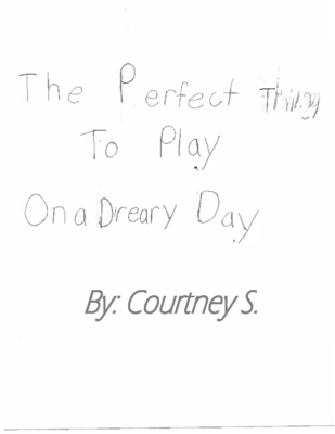 The Perfect Thing to Play on a Dreary Day by Courtney S.