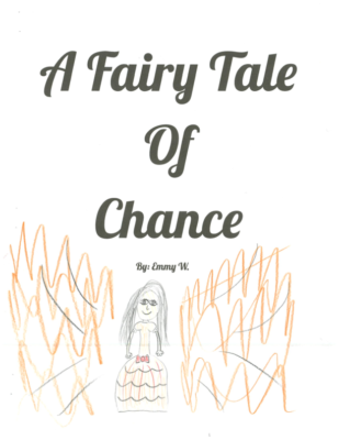 A Fairy Tale of Chance by Emmy W.