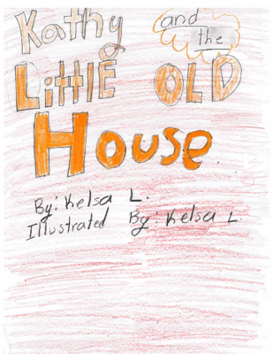 Kathy and the Little Old House by Kelsa L.