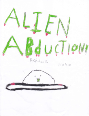 Alien Abduction! by Rohan E.