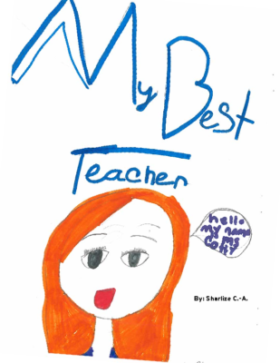 My Best Teacher by Sharlize C.-A.