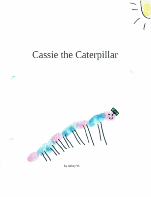 Cassie the Caterpillarby Abbey W.