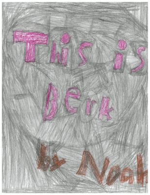This is Berk by Noah M.