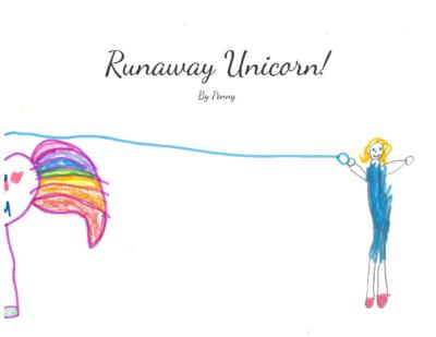 Unicorn Runaway by Penny G.