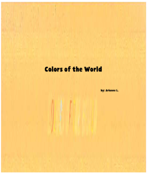 Colors of the Worldby Arianne L.