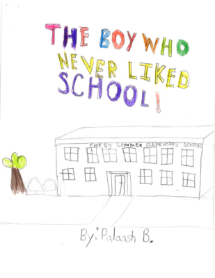 The Boy Who Never Liked Schoolby Palaash B.